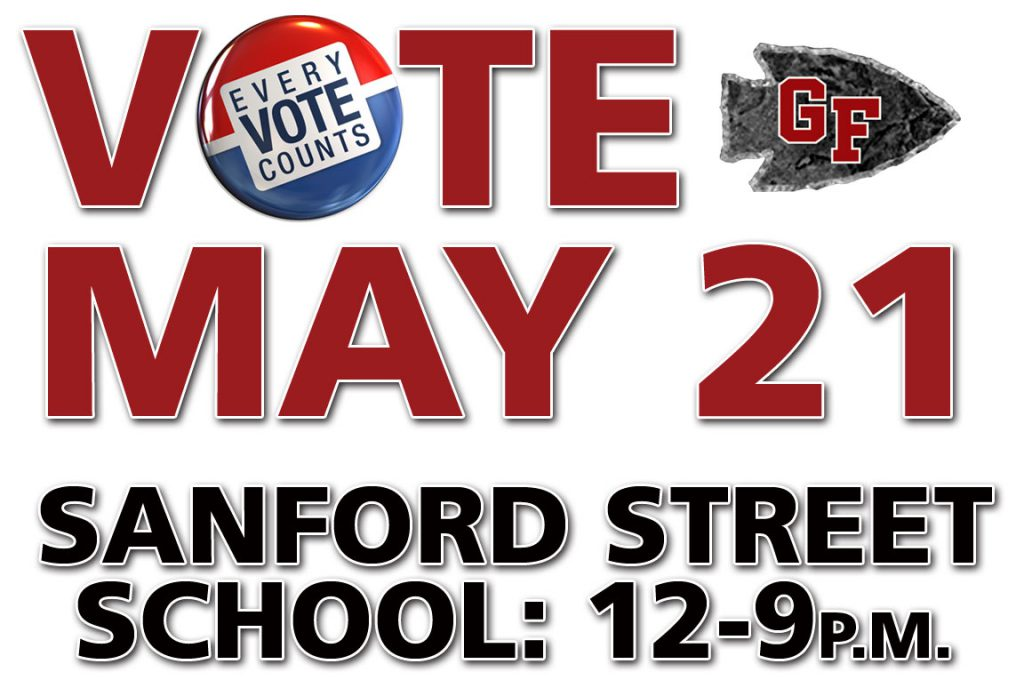 Vote May 21 at Sanford Street School noon to 9 p.m.