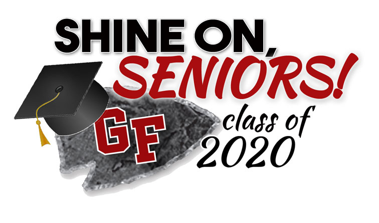 composite graphic of GF arrowhead with graduation cap and text, shine on seniors class of 2020