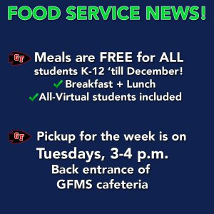graphic of white text on blue background that explains food service news - meals are FREE for ALL students K-12 until December